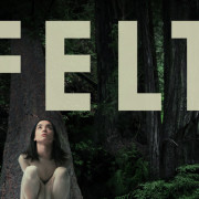 Official Trailer for Indie Sensation 'Felt' is Out