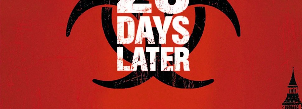 28 Days Later…