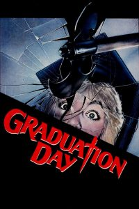 "Poster for the movie ""Graduation Day"""
