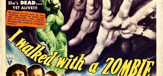 CASTLE OF HORROR PODCAST: I Walked with a Zombie (1943): The Zombie Origins Retrospective