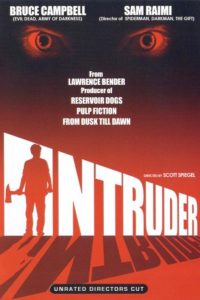 "Poster for the movie ""Intruder"""