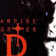 CASTLE OF HORROR PODCAST: Vampire Hunter D: Bloodlust