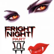 CASTLE OF HORROR PODCAST: Fright Night Retrospective: Fright Night Part II