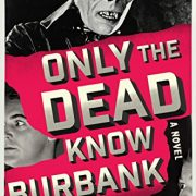 "One Immortal Girl Shapes Horror Movie History In ""Only The Dead Know Burbank"""