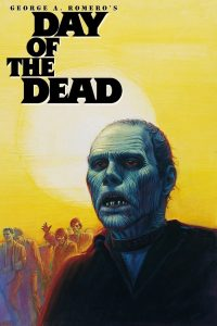 "Poster for the movie ""Day of the Dead"""