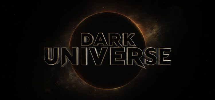 "Universal unleashes it's ""Dark Universe."""