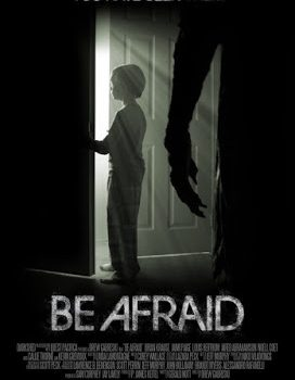 """Be Afraid"" Trailer"