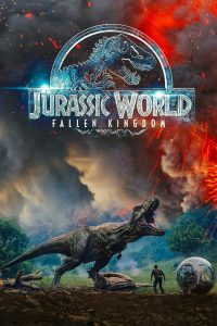 "Poster for the movie ""Jurassic World: Fallen Kingdom"""